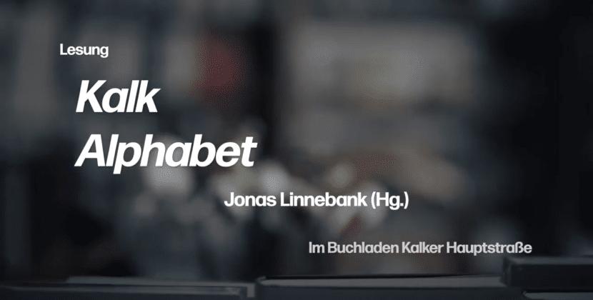 Lesung & Vorstellung: Kalk Alphabet von Jonas Linnebank (Hg.)